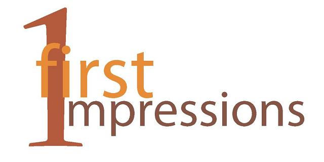 first impression matters a lot