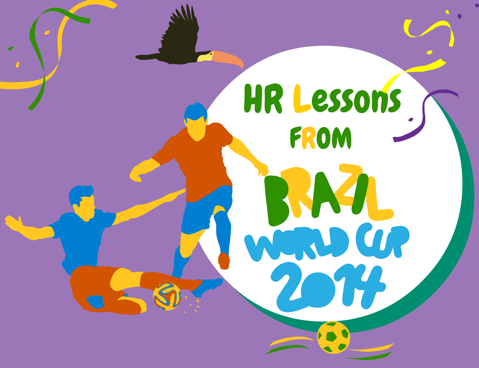 HR Lessons from Fifa world cup 2014
