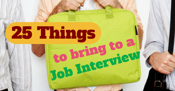 25 things to bring to a job interview