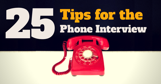 25 tips for the phone interview