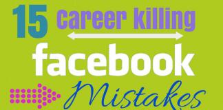 Career killing facebook mistakes