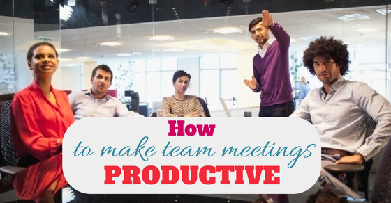 How to make team meetings effective