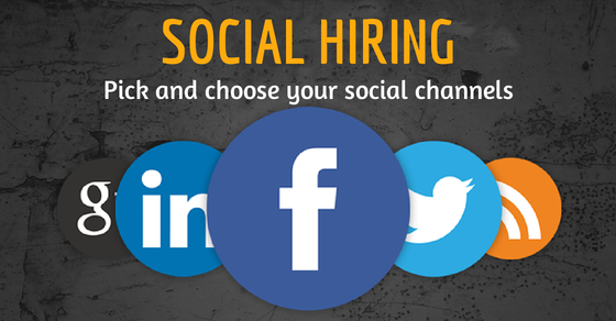 Social Hiring, how to pick your social channel