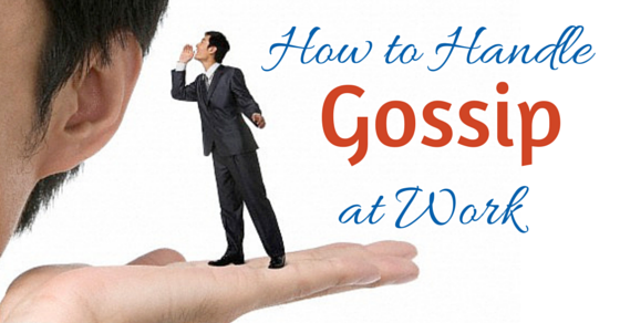How to handle gossip at work