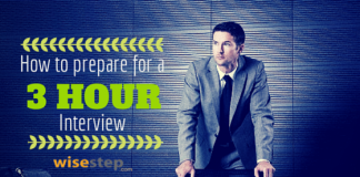How to prepare for a 3 hour interview