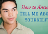 How to prepare for interview question tell me about yourself