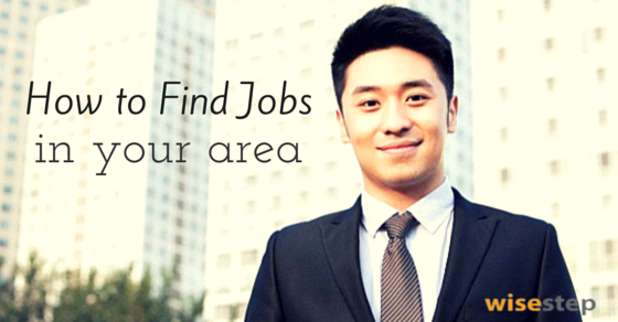How to find available jobs in your area online faster wisestep find jobs in your area ccuart Images