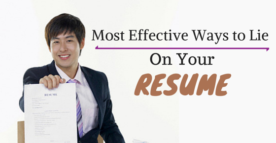 ways to lie on resume