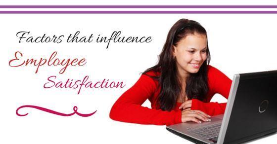 Factors influencing Employee Satisfaction