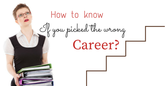 How to know Wrong Career