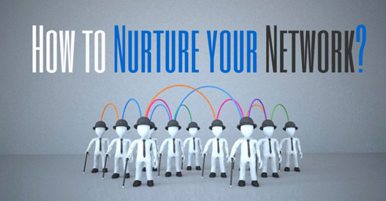 Nurture your Network