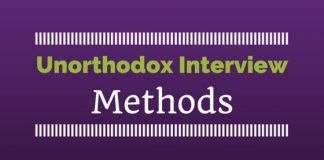 Unorthodox interview methods