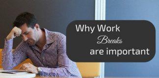 importance of work breaks