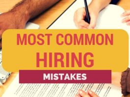 most common hiring mistakes