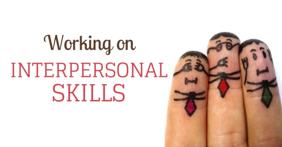 working on interpersonal skills