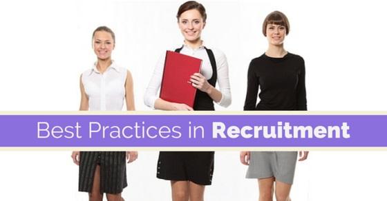 Best practices in recruitment