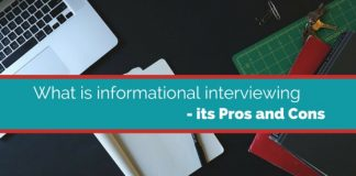 What is informational interviewing