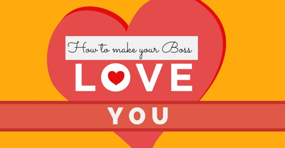 how make boss love you