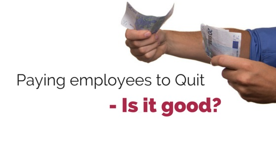 paying employees to quit