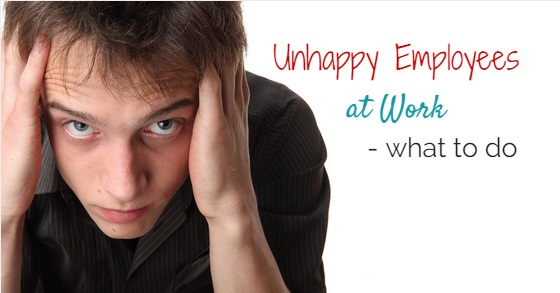 unhappiness in the workplace The top reasons employees are unhappy at work richard eggleston 27112014 as most employees spend a minimum of 35 hours per week at work, happiness within the workplace is of extreme importance working within recruitment has enabled me to gauge an understanding of the common reasons people are unhappy in their current jobs ask yourself.