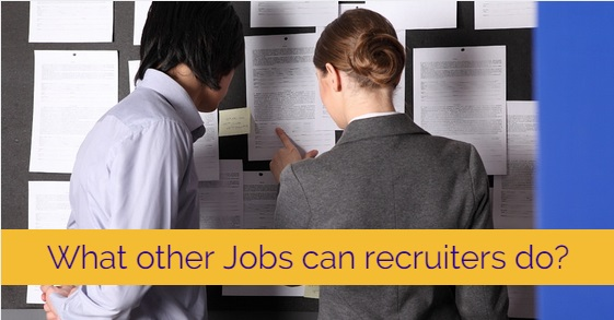 what other jobs can recruiters do