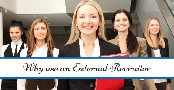 why use an external recruiter