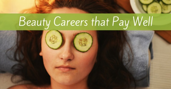 Beauty Careers that pay well