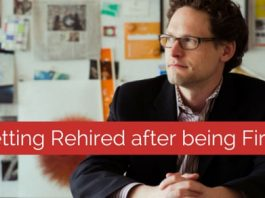 Getting rehired after being fired