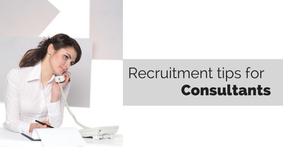 Recruitment tips for consultants