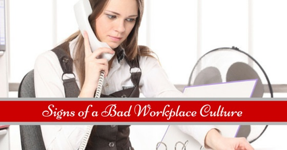 Signs of bad workplace culture