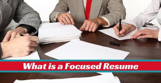What is focused resume