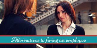 alternatives to firing employee