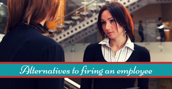 alternatives to firing employee
