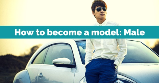become a male model