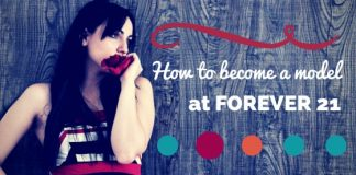 become a model at forever 21