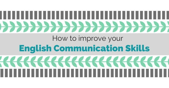 how to improve 4 skill in english 11 tips on how to improve your english speaking skills  some good resources  for words are the news, songs and tv shows, depending on your daily habits.