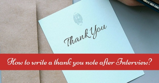 How to Write a Thank You Note After an Interview: 14 Cool Tips