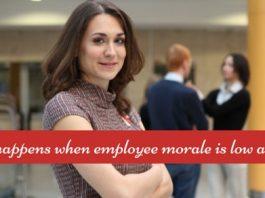 when employee morale is low