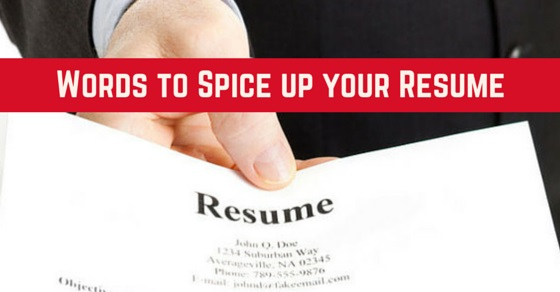 Words to spice up Resume