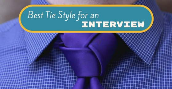 best tie style interview