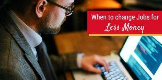 change jobs for less money