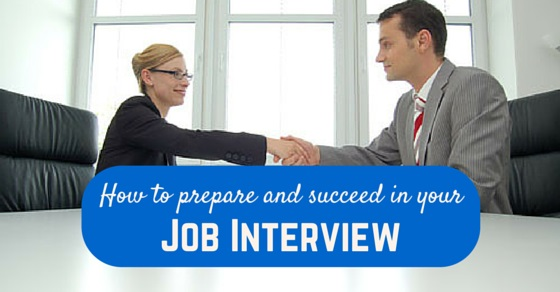 how to prepare and succeed in your job interview  11 tips