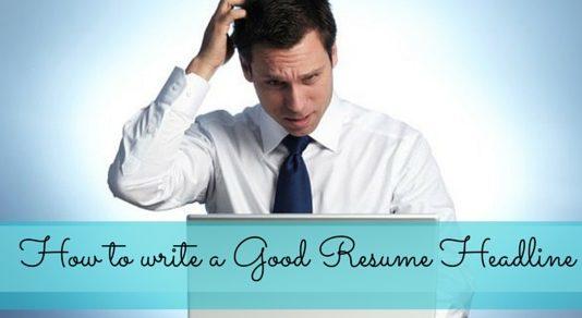 how write good resume headline