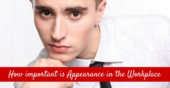 How Important is Appearance in the Workplace?