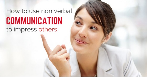 nonverbal communication to impress