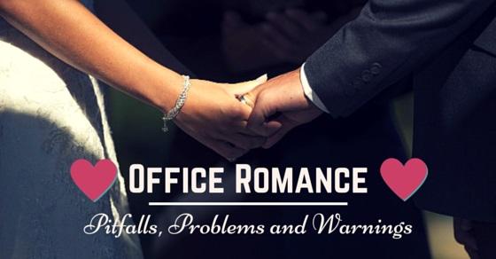 pitfalls of office romance