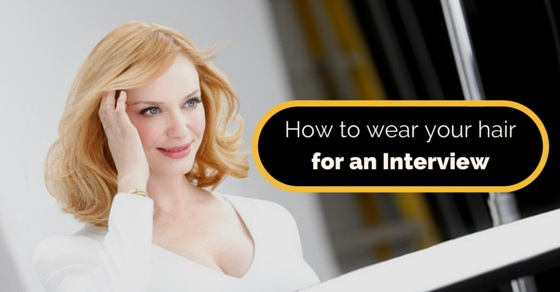 Magnificent How To Wear Your Hair For An Interview 11 Best Tips Wisestep Hairstyles For Women Draintrainus