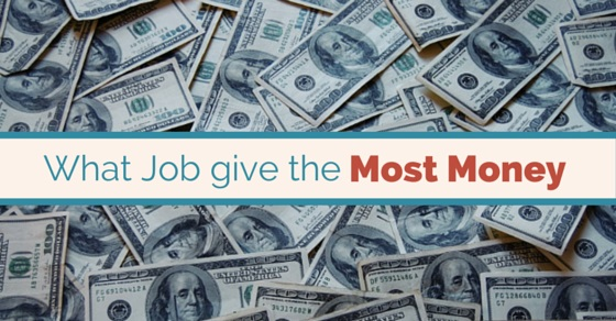 what job gives most money