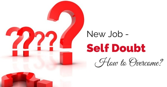 New Job Self Doubt