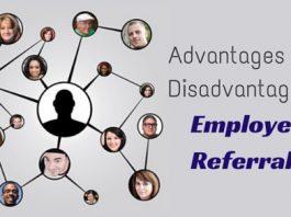 advantages disadvantages Employee Referrals